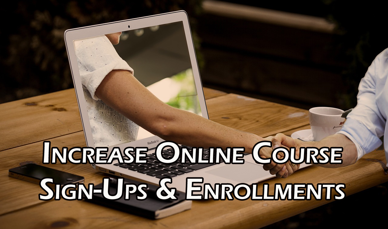 Increase Online Course Sign-Ups & Enrollments