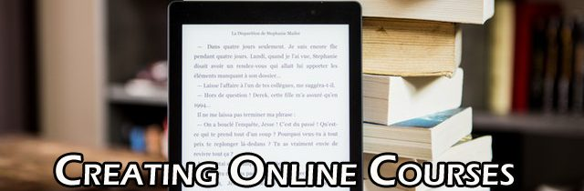Creating Online Courses Using Own E-Book