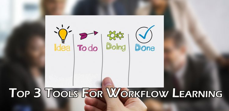 Top 3 Tools For Workflow Learning
