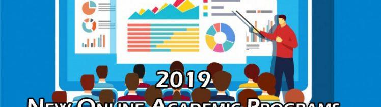 New Online Academic Programs 2019