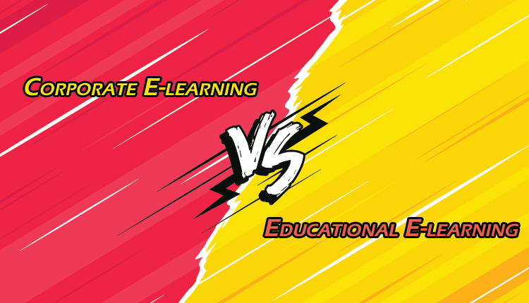 Corporate E-learning V/S Education E-learning