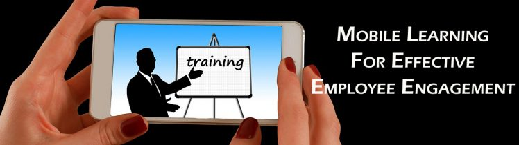 mobile learning for effective employee engagement