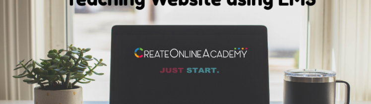 How To Kickstart Your Online Teaching Website using LMS