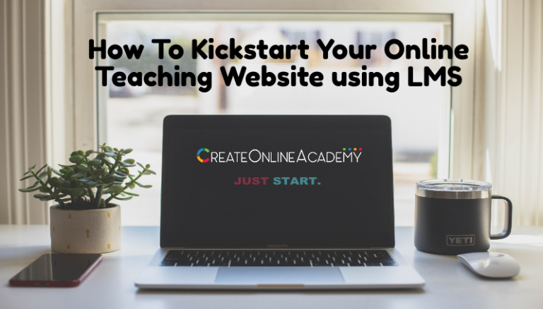 How To Kickstart Your Online Teaching Website using LMS
