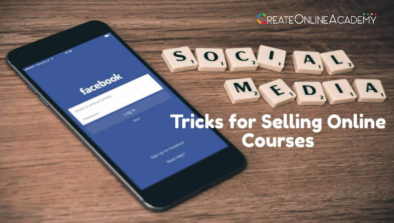 Social Media Marketing Tricks for Selling Online Courses
